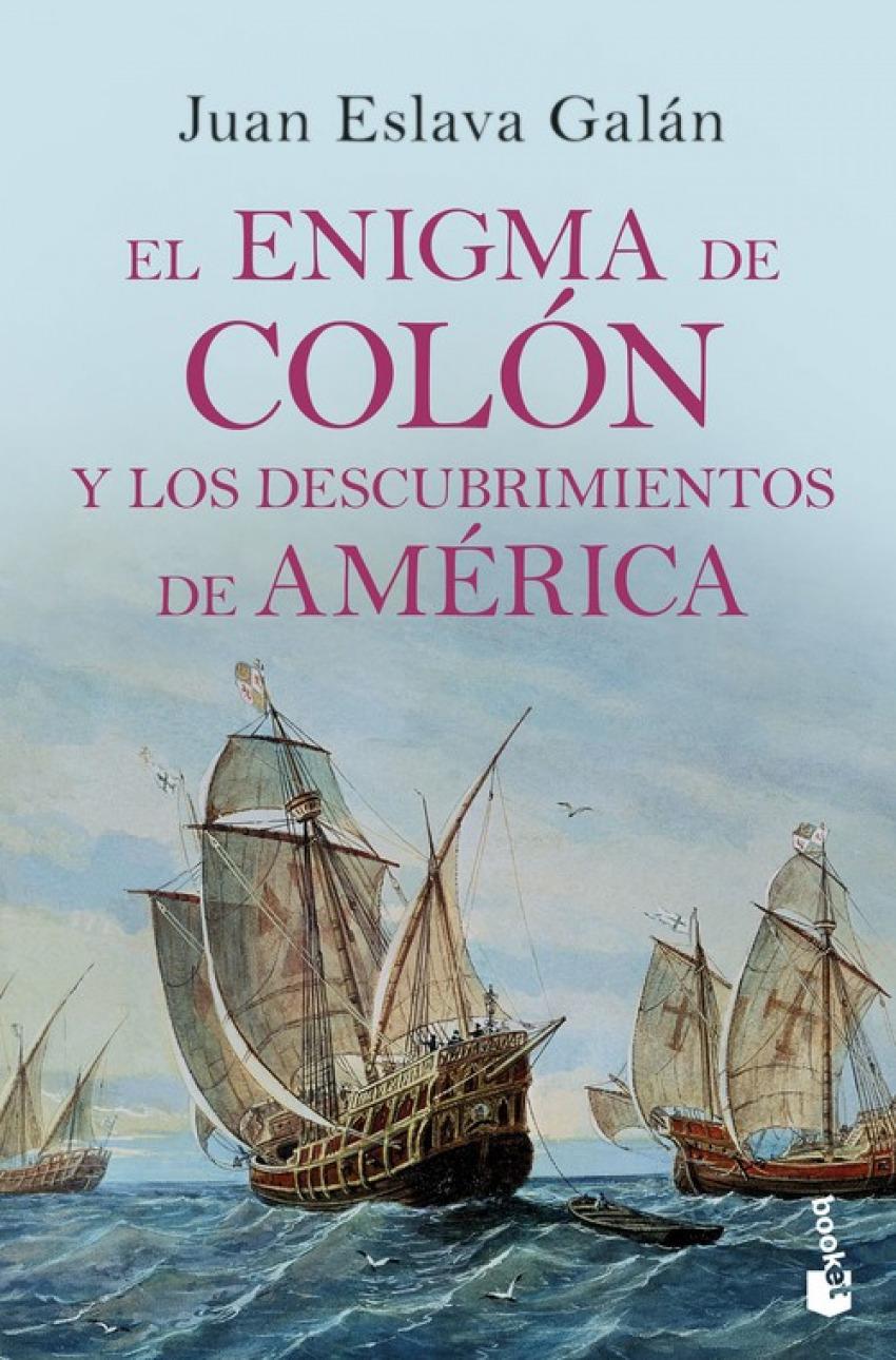 EL ENIGMA DE COLÓN Y DESCUBRIMIENTOS DE AMÉRICA 9788408210689