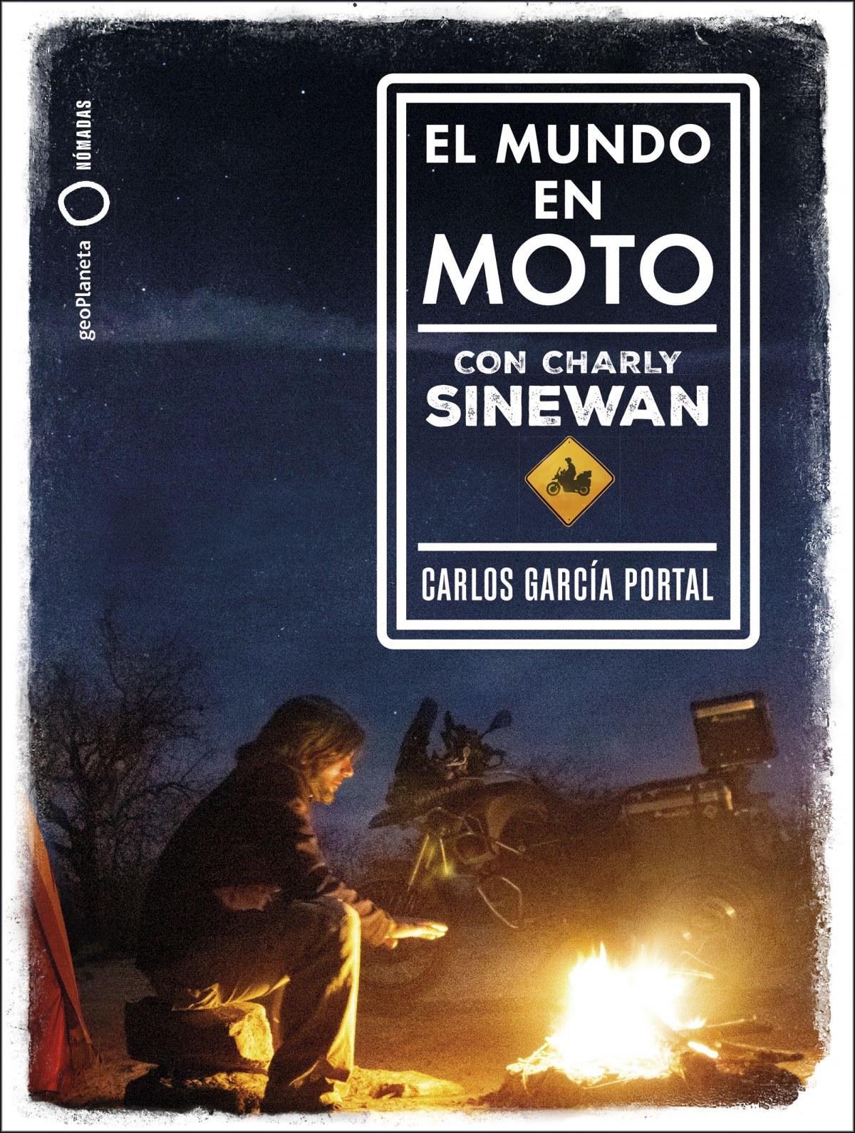 EL MUNDO EN MOTO CON CHARLY SINEWAN 9788408210788