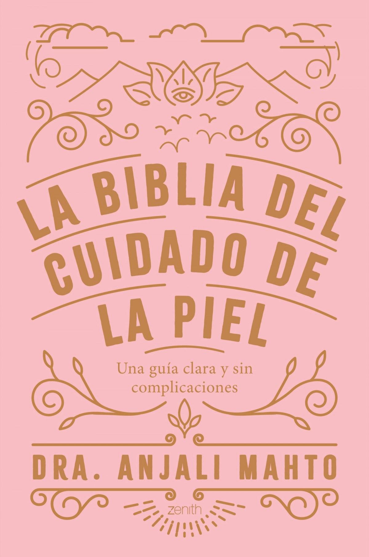 La biblia del cuidado de la piel 9788408216049