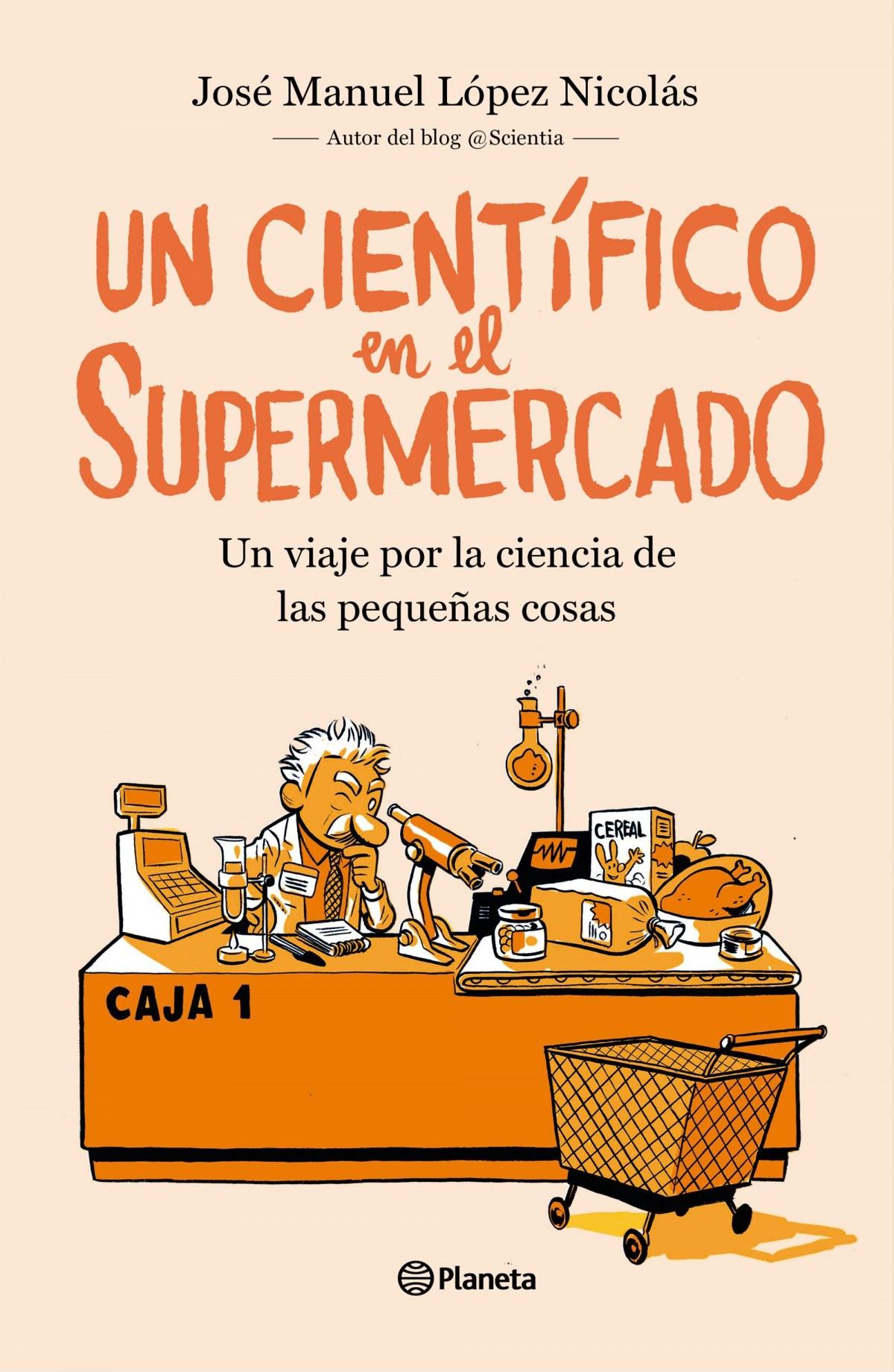 UN CIENTÍFICO EN EL SUPERMERCADO 9788408217251