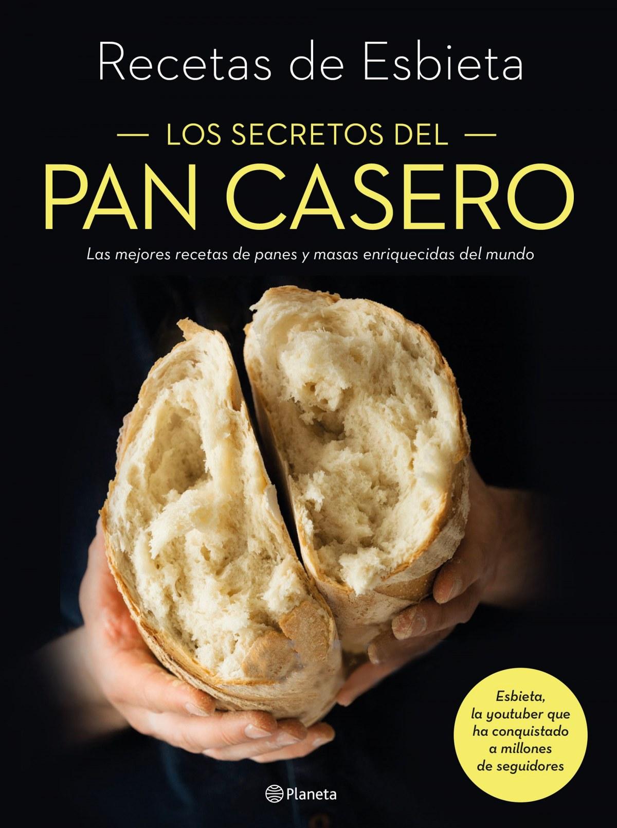 Los secretos del pan casero 9788408233237