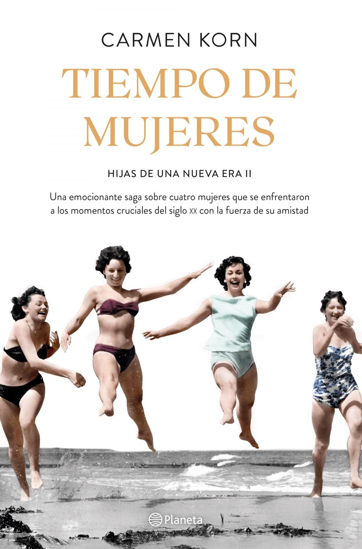 Tiempo de mujeres (Saga Hijas de una nueva era 2) 9788408234531