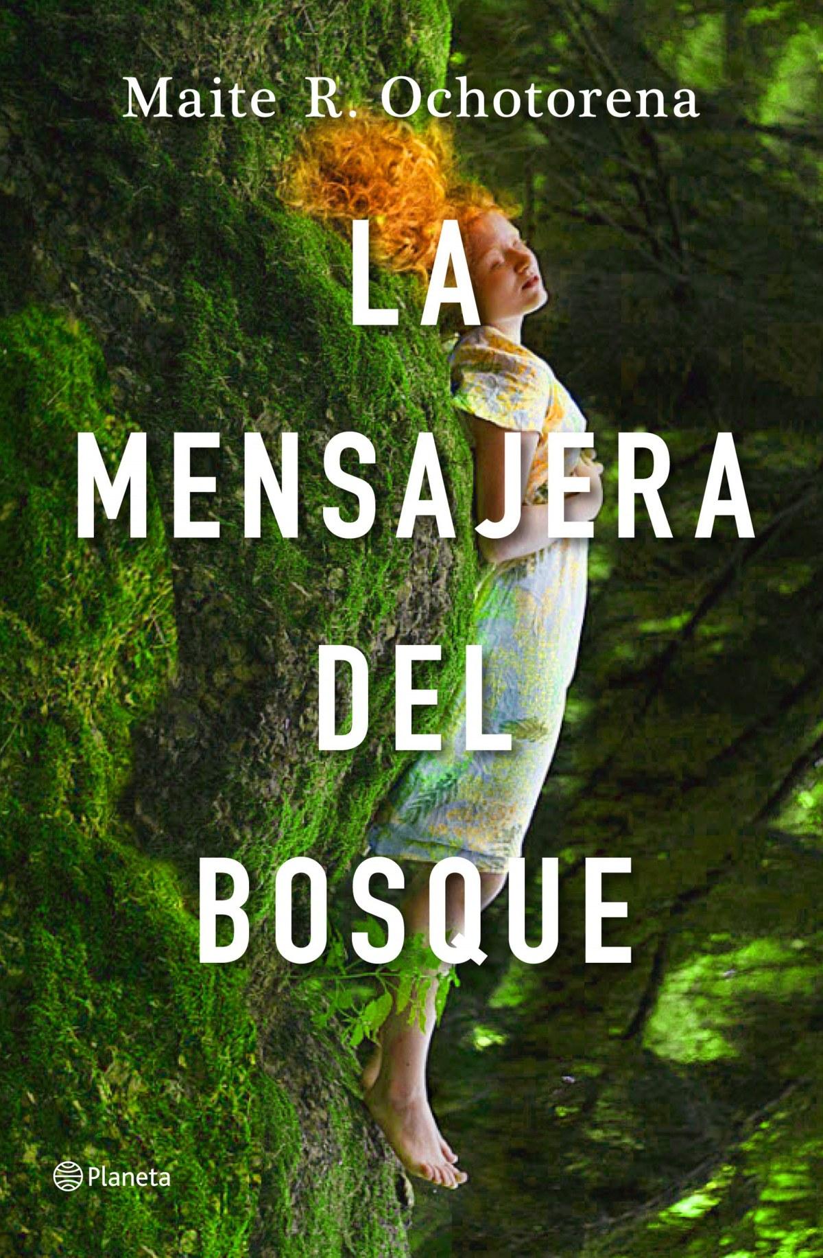 La mensajera del bosque 9788408237242