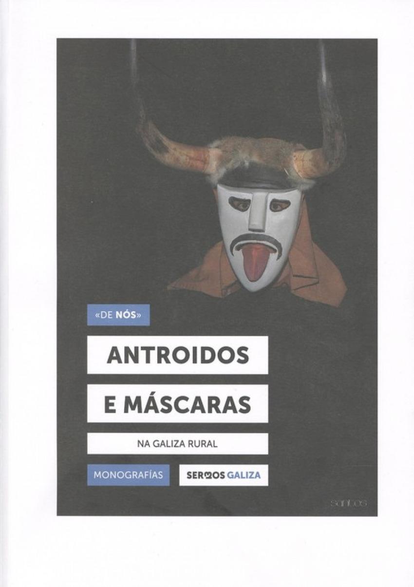 ANTROIDOS E MÁSCARAS NA GALIZA RURAL 9788409089949