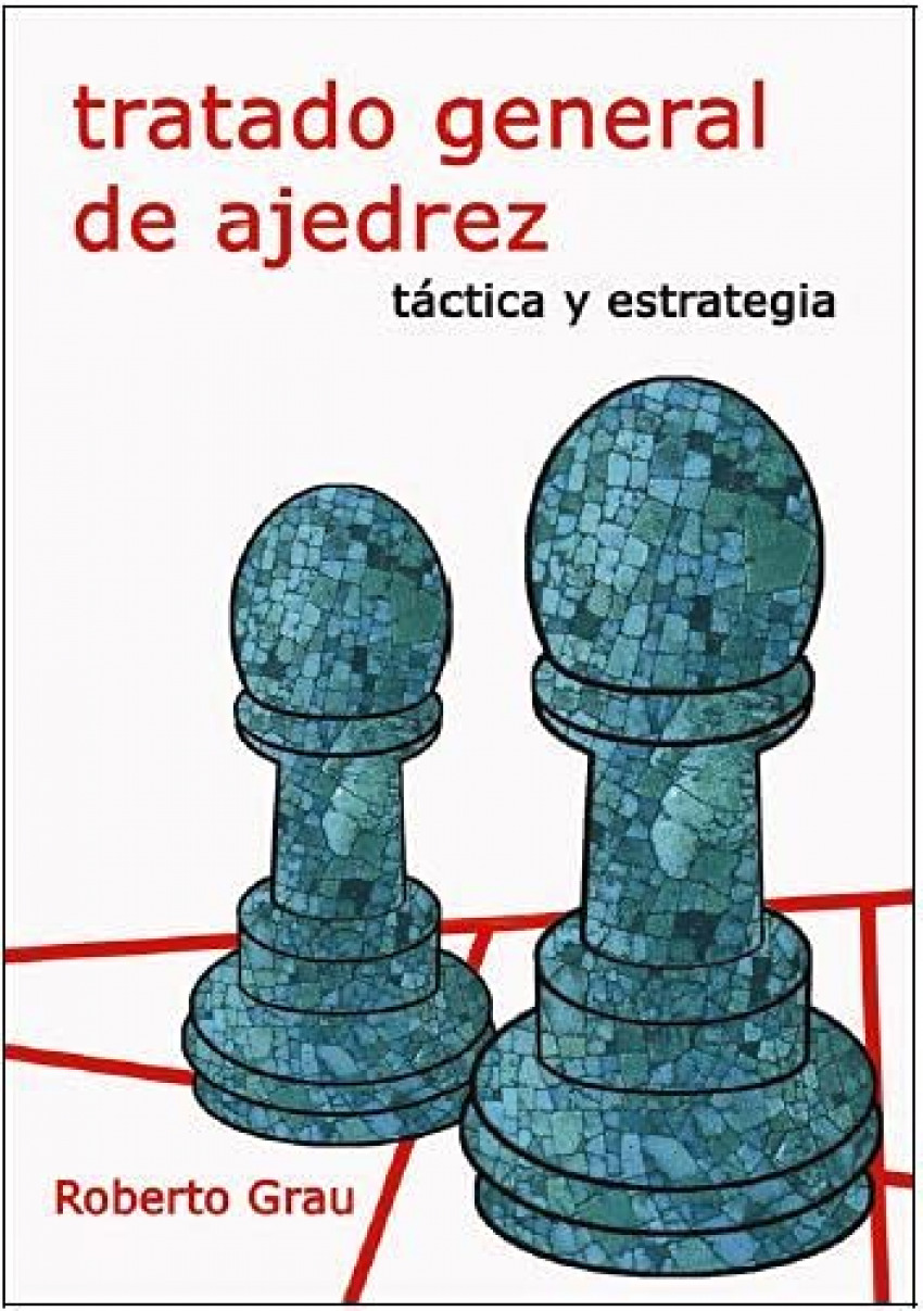 Tratado general de ajedrez ii 9788412112948