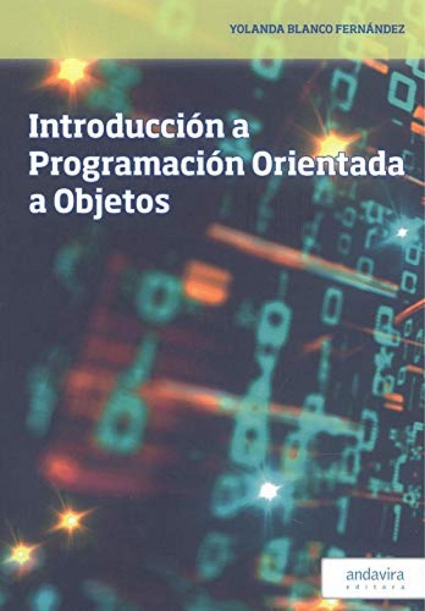 INTRODUCCIÓN A PROGRAMACIÓN ORIENTADA A OBJETOS 9788412150902