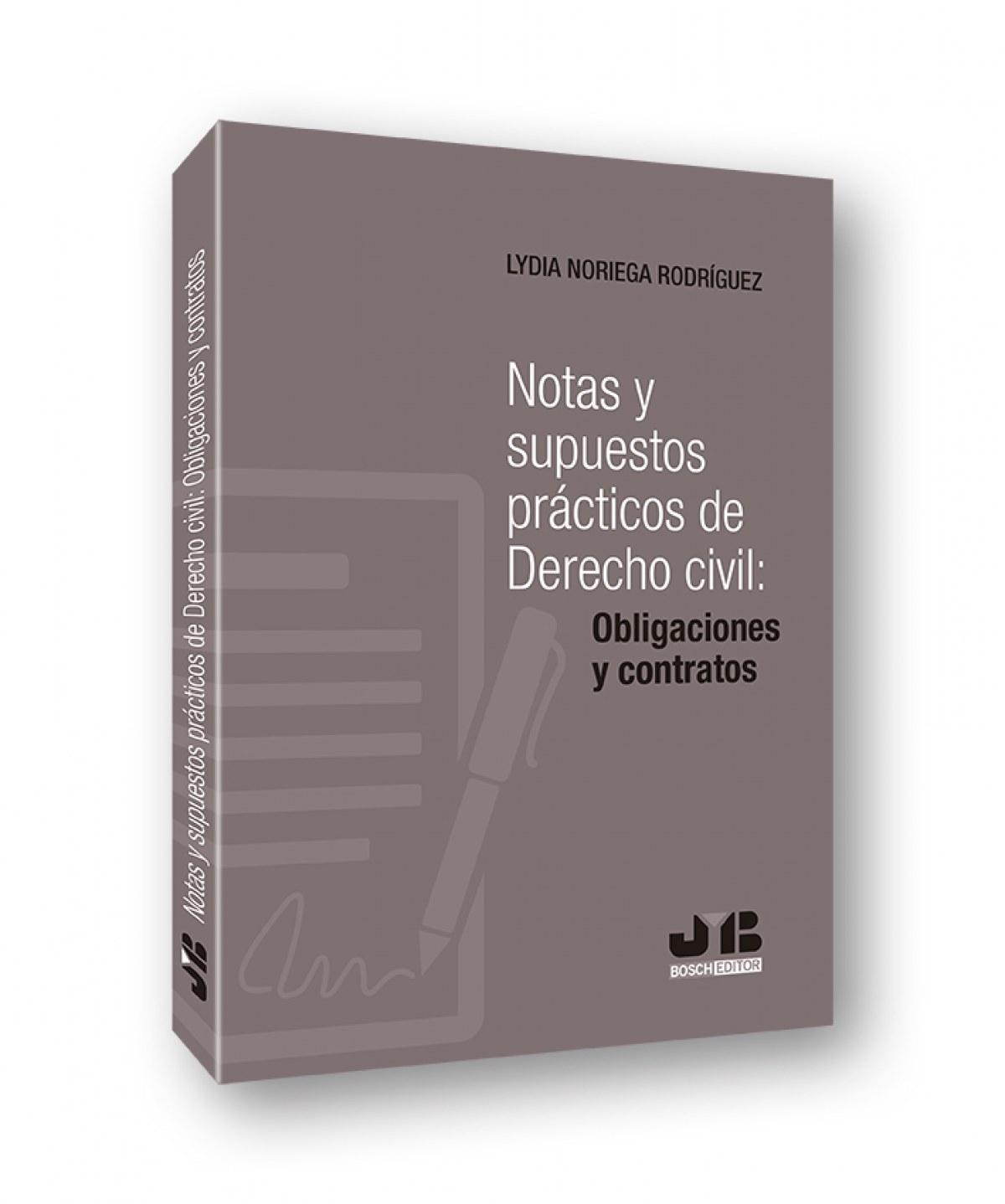 Notas y supuestos prácticos de Derecho civil: obligaciones y cont 9788412270082