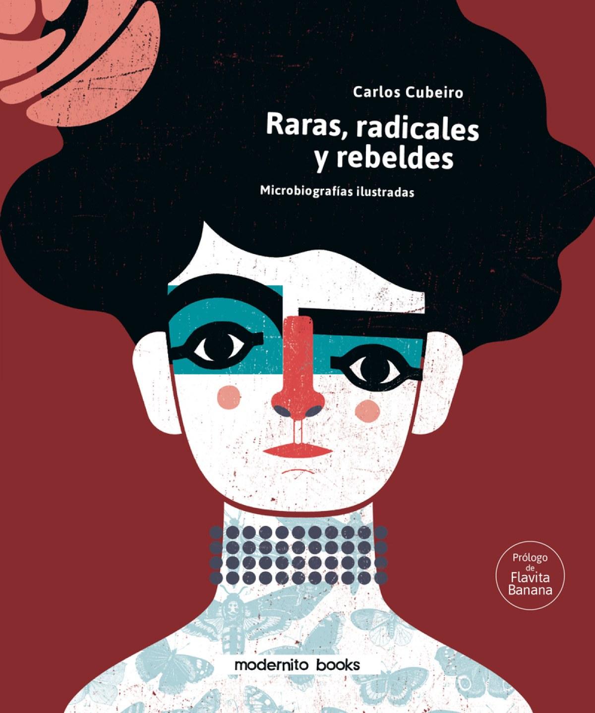 Raras, radicales y rebeldes 9788412301205