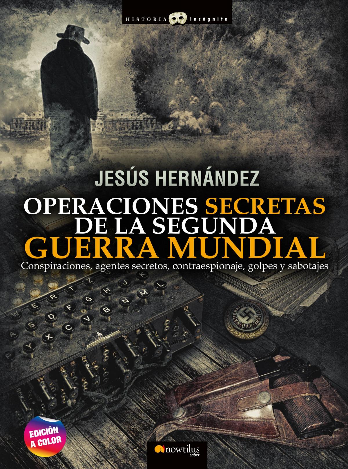 Operaciones secretas de la Segunda Guerra Mundial 9788413051581