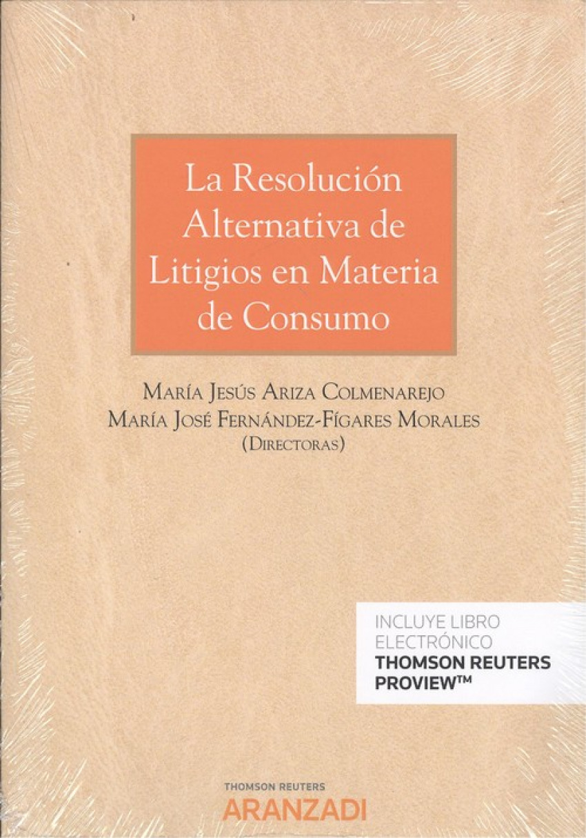 RESOLUCIÓN ALTERNATIVA DE LITIGIOS EN MATERIA DE CONSUMO 9788413082462
