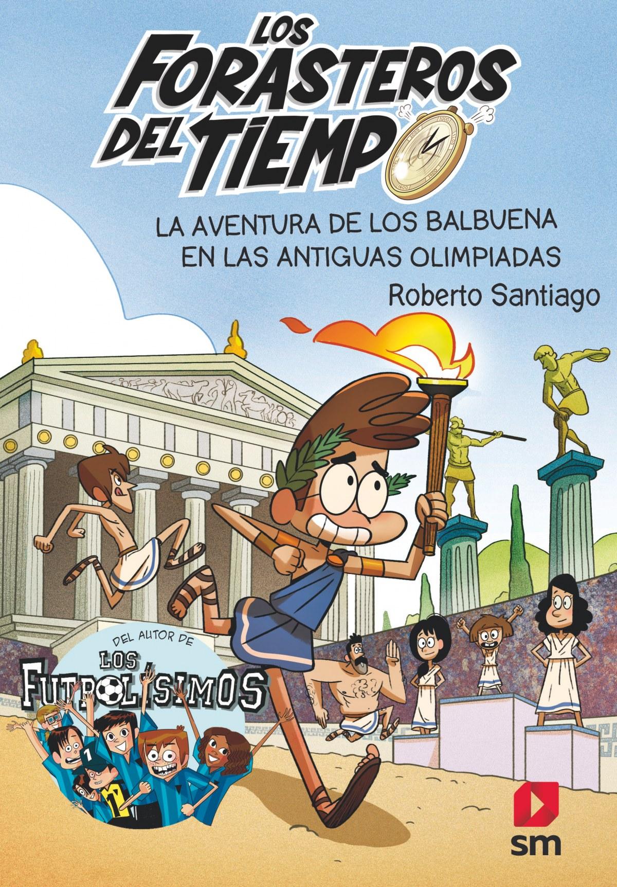 LA AVENTURA DE LOS BALBUENA EN LAS ANTIGUAS OLIMPIADAS 9788413181783
