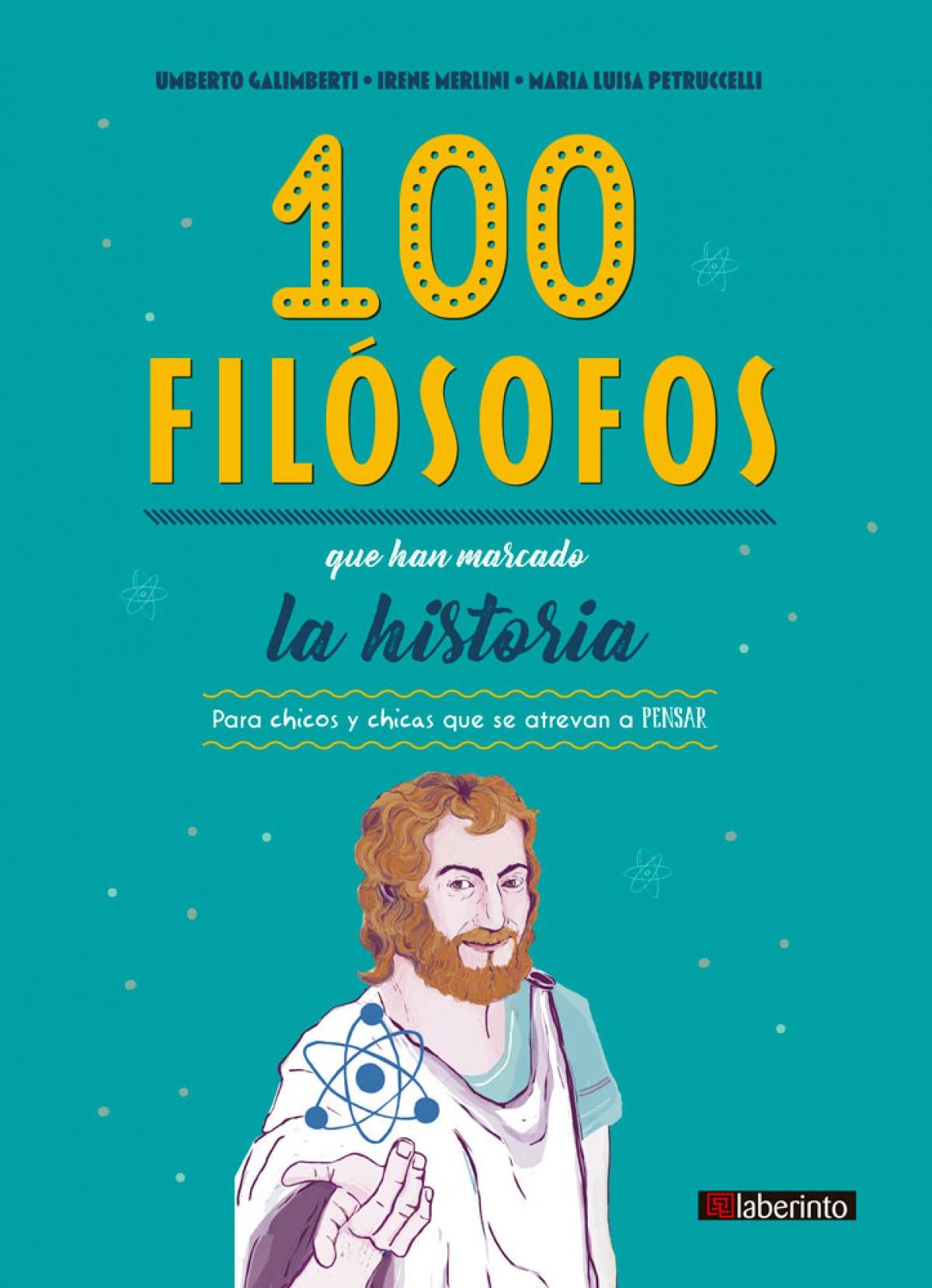 100 filósofos que han marcado la historia 9788413300221