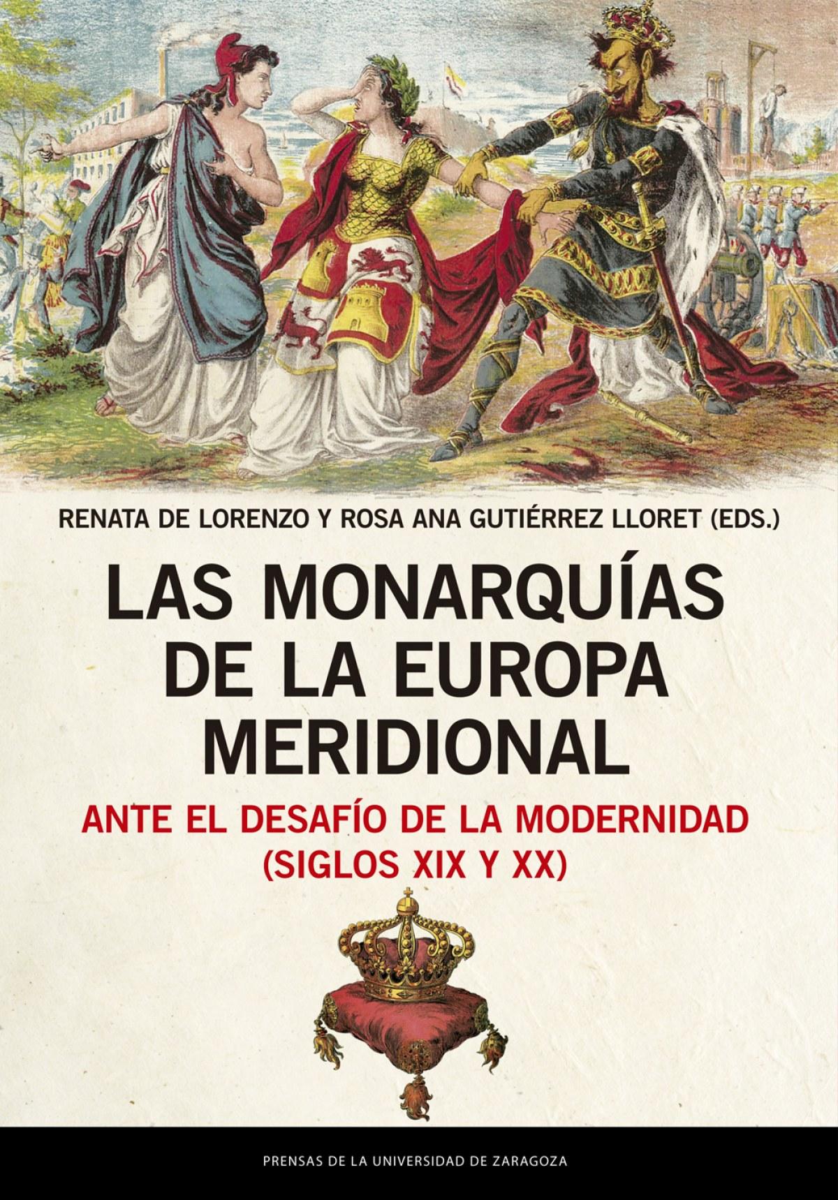 Las monarqu¡as de la Europa meridional ante el desaf¡o de la mode 9788413400495