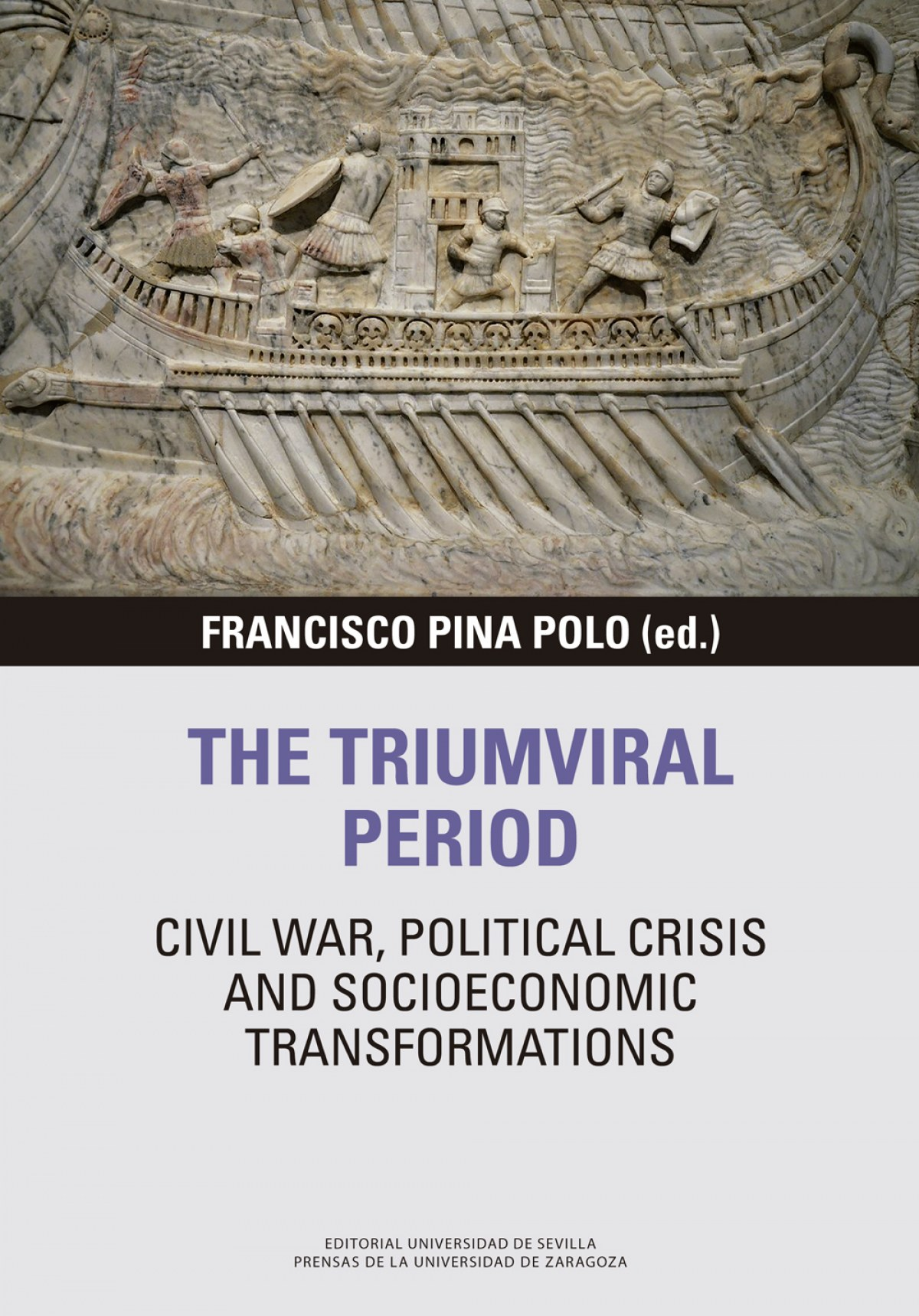 The triumviral period: civil war, political crisis and socioeconomic transformations 9788413400969