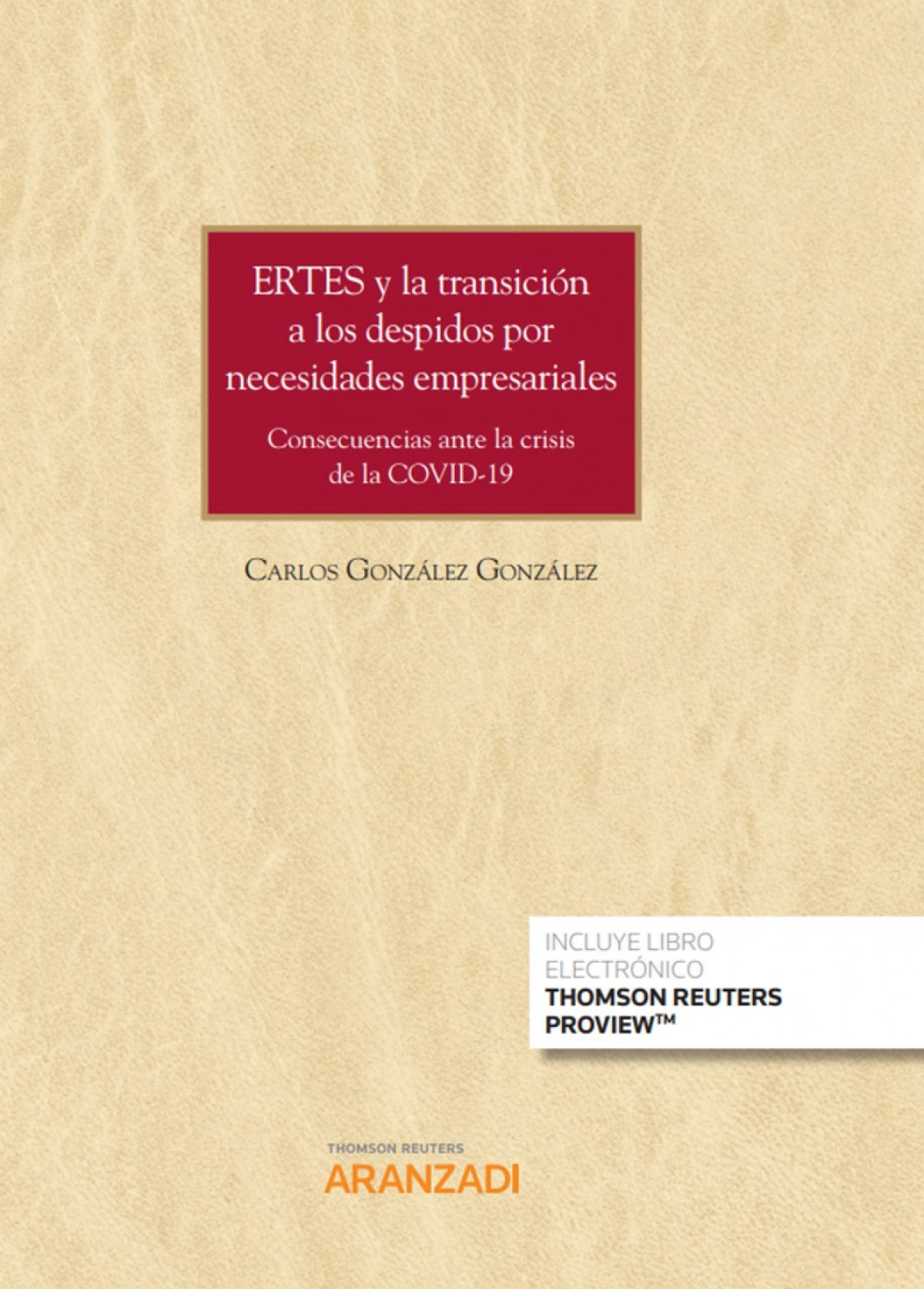 ERTEs y la transición a los despidos por necesidades empresariale 9788413450087
