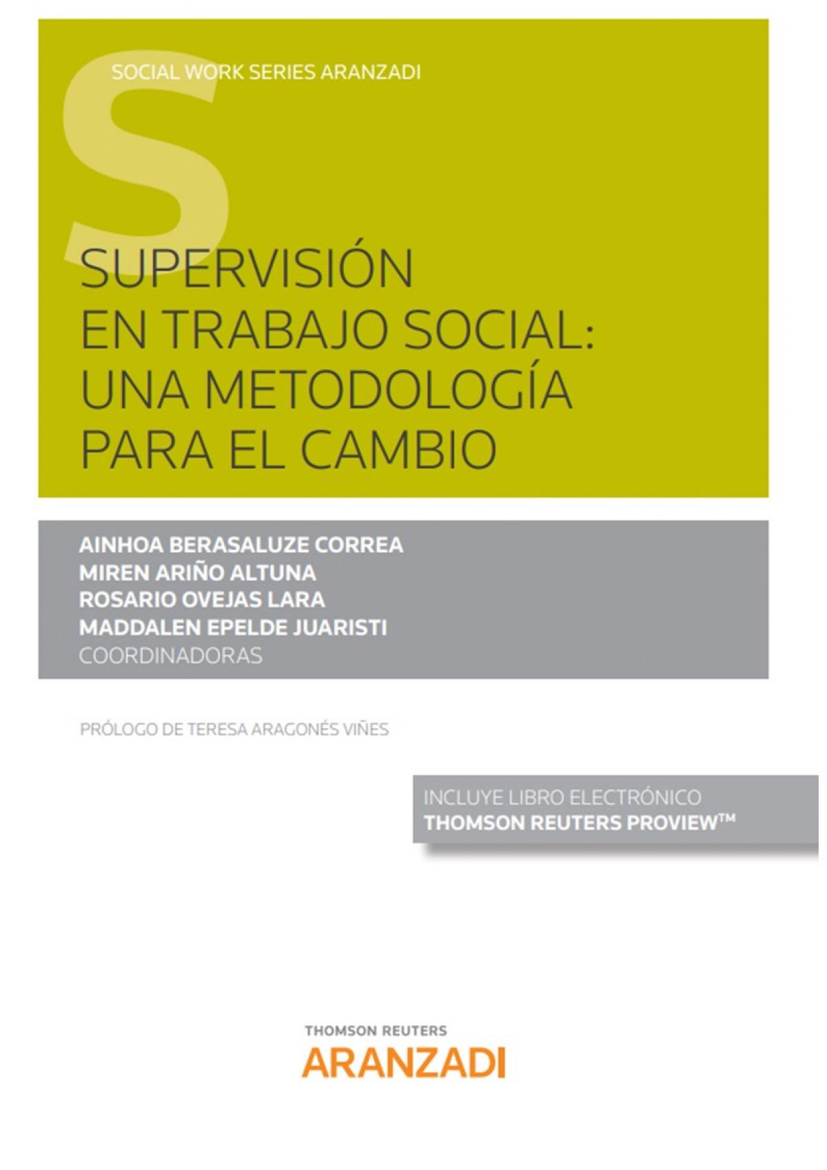 Supervisión en trabajo social: una metodolog¡a para el cambio (Papel + e-book) 9788413451176