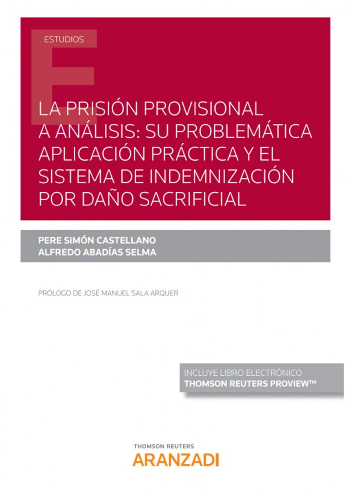 La prisión provisional a análisis: su problemática aplicación prá