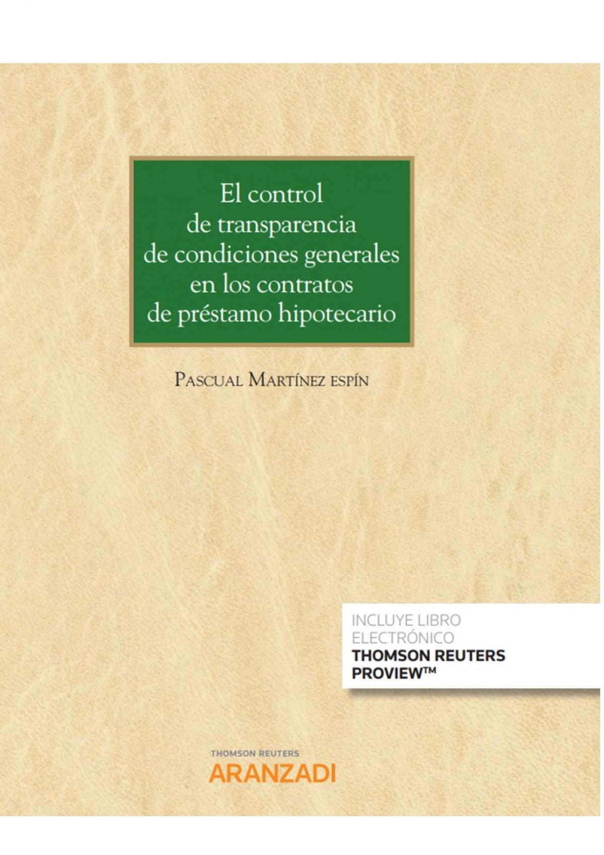 El control de transparencia de condiciones generales en los contratos de préstamo hipotecario