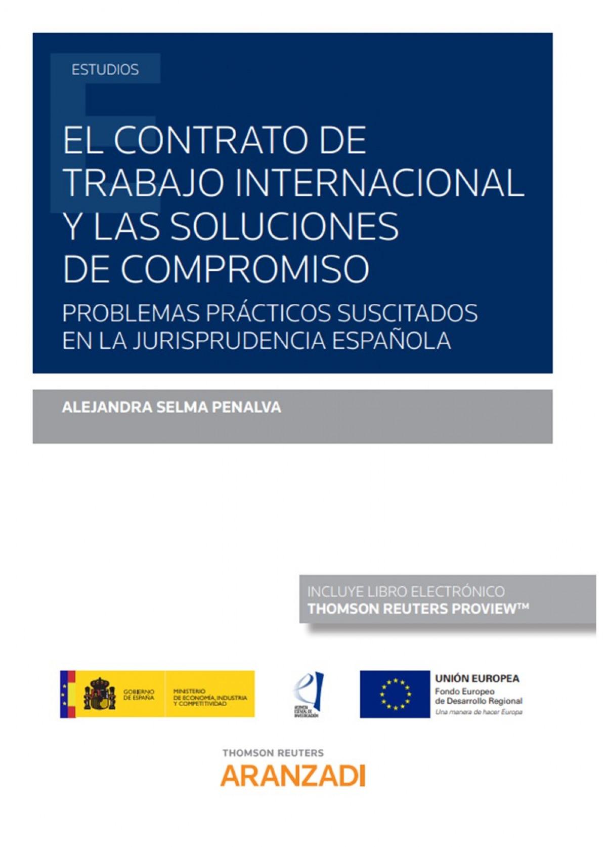 Contrato de trabajo internacional y las soluciones de compromiso, 9788413453187