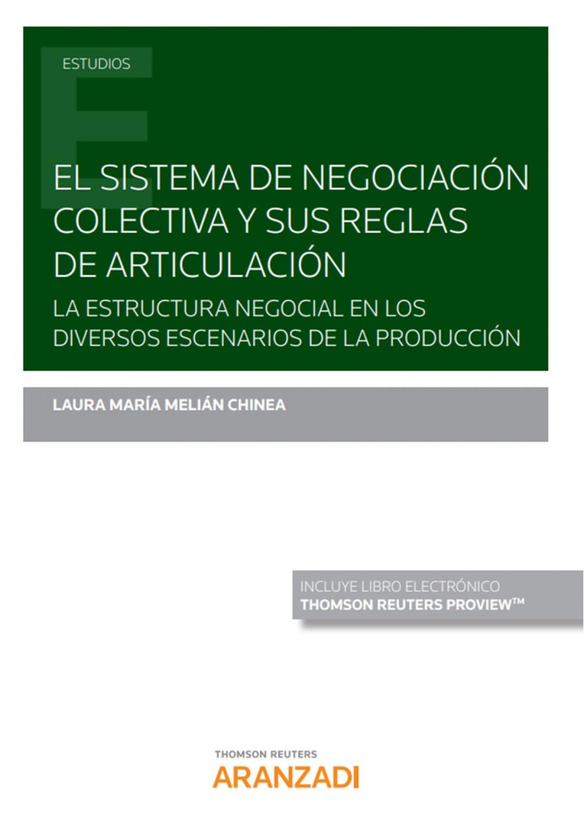 El sistema de negociación colectiva y sus reglas de articulación (Papel + e-book) 9788