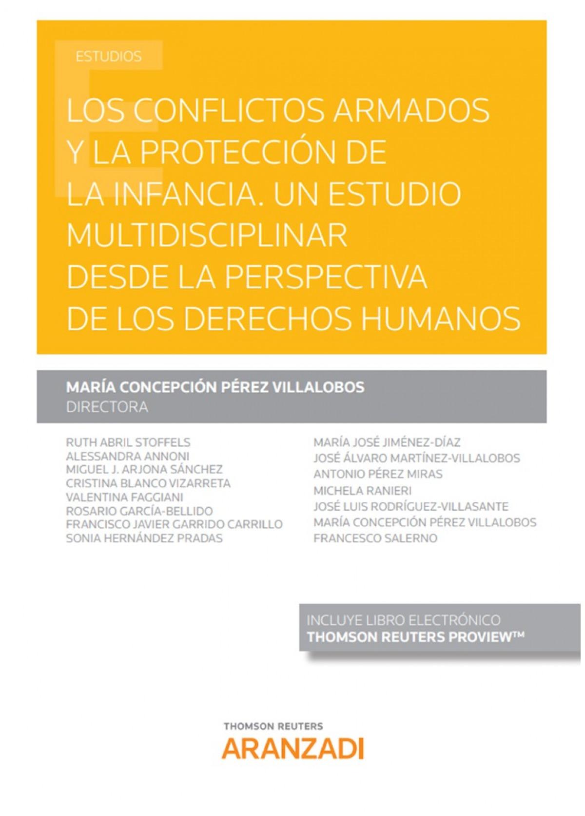 Conflictos armados y la protección de la infancia, Los. 9788413453538