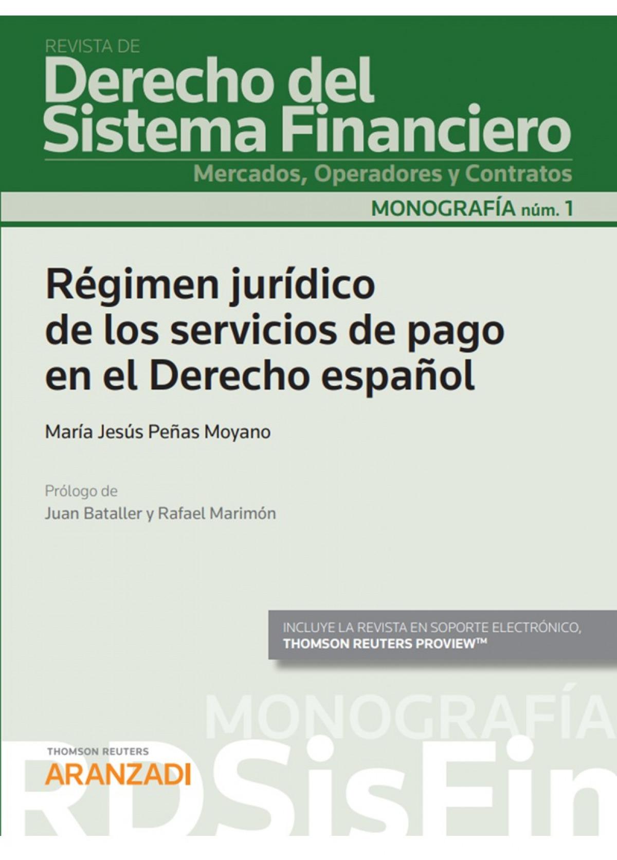 Régimen jur¡dico de los servicios de pago en el derecho español 9788413455129