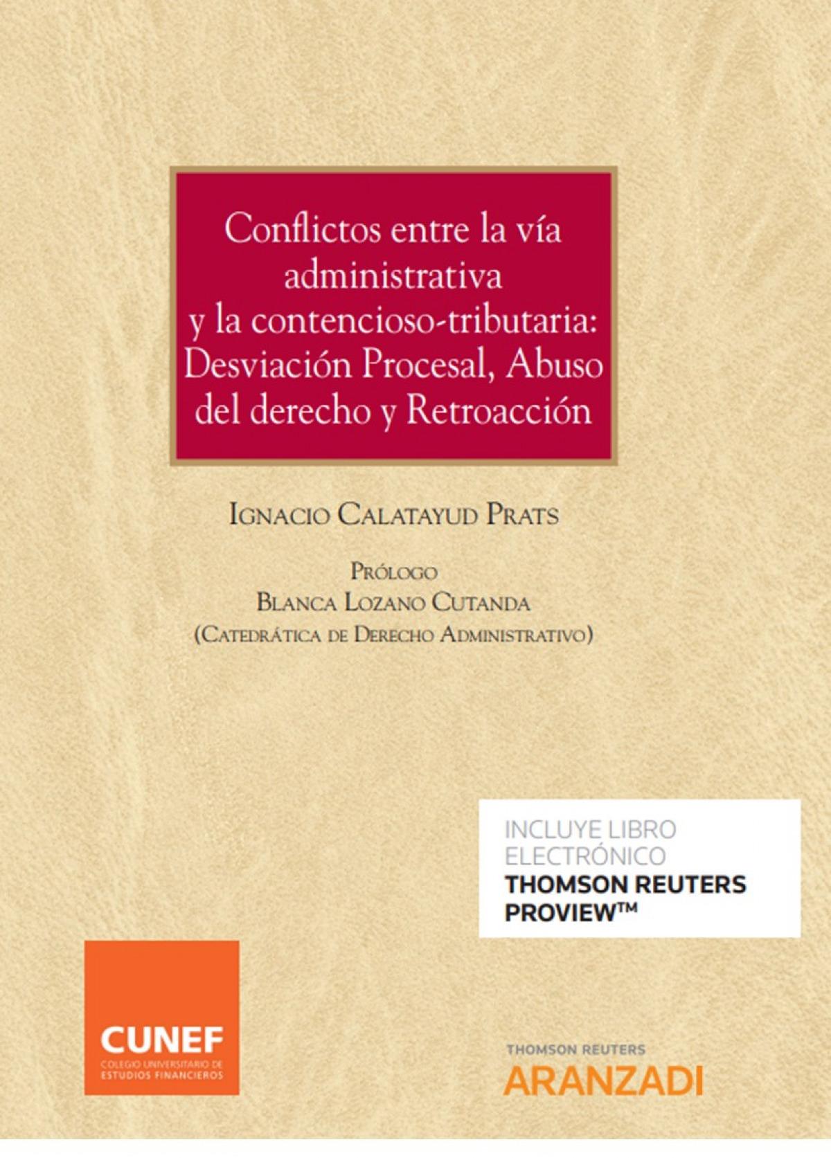 Conflictos entre la v¡a administrativa y la contencioso-tributaria: 9788413455235
