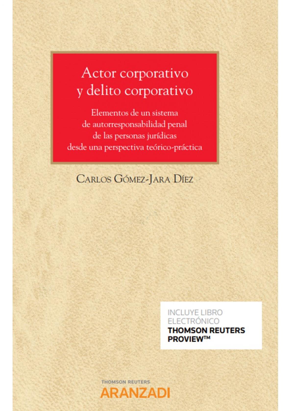 Actor corporativo y delito corporativo 9788413455303