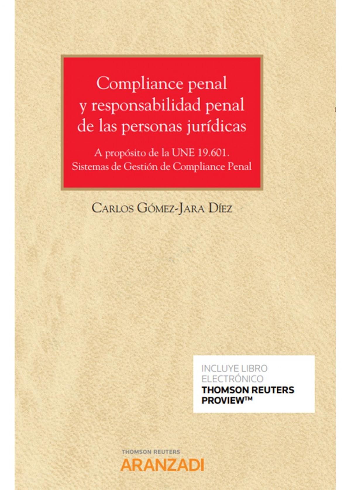 Compliance penal y responsabilidad penal de las personas jur¡dica 9788413455334