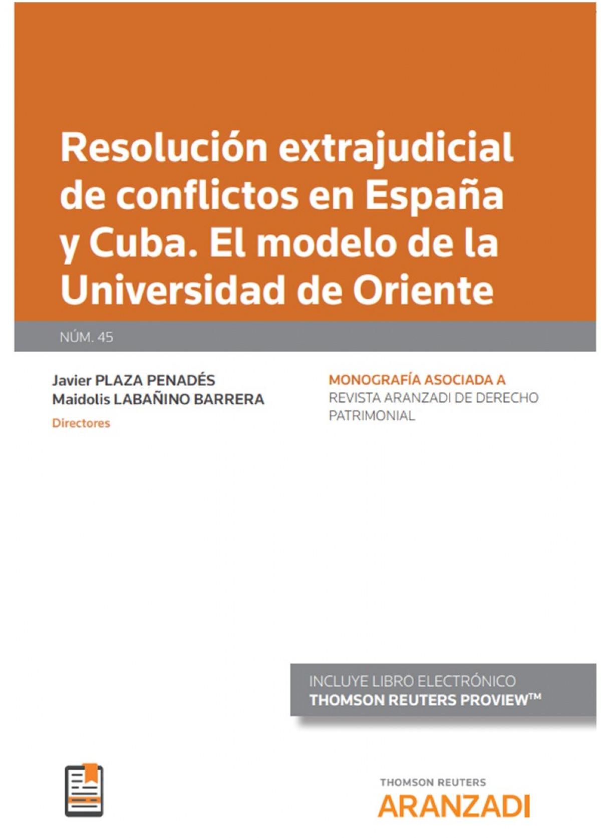 Resolución extrajudicial de conflictos en españa y cuba. 9788413455617