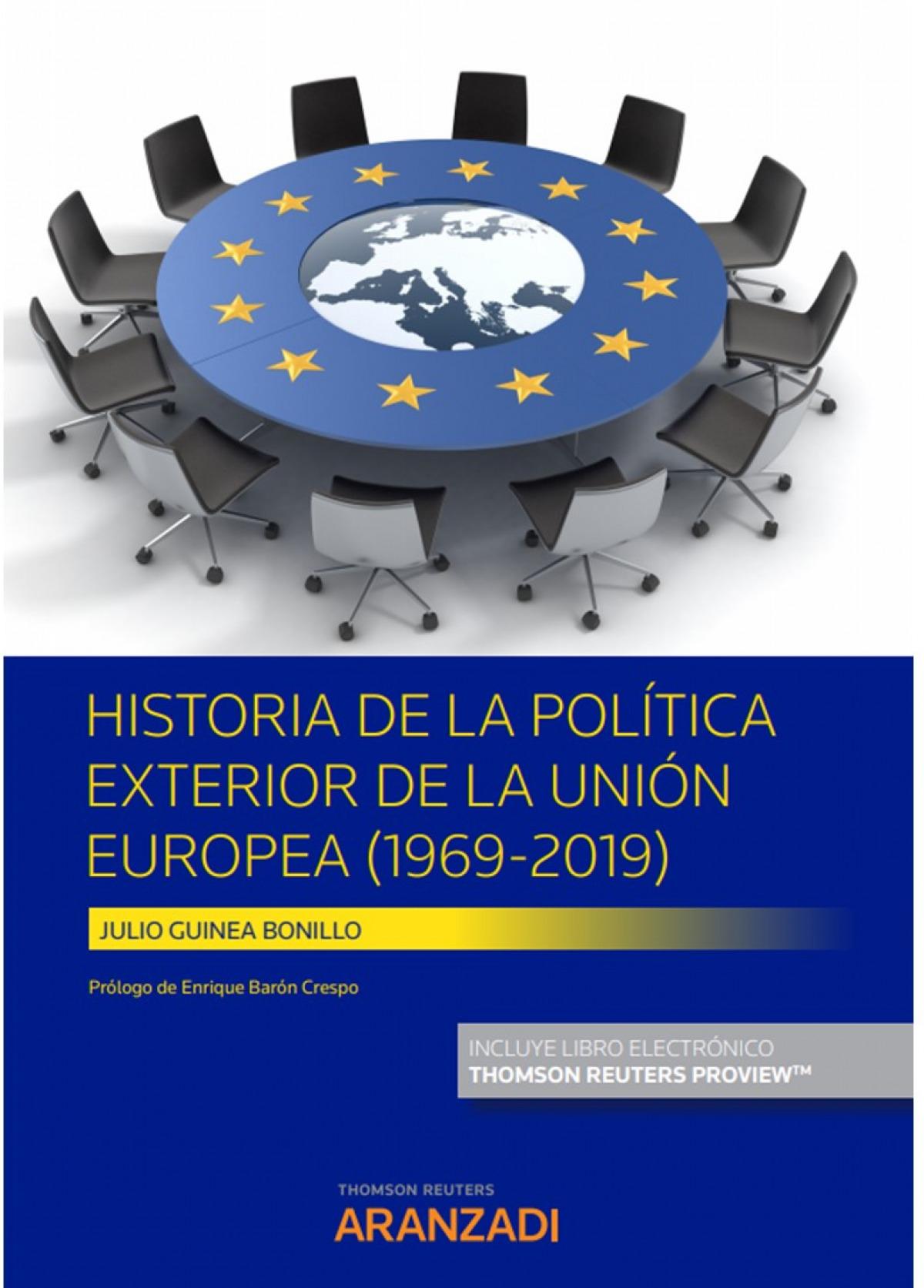 Historia de la Pol¡tica Exterior de la Unión Europea (Papel + e-b 9788413455853