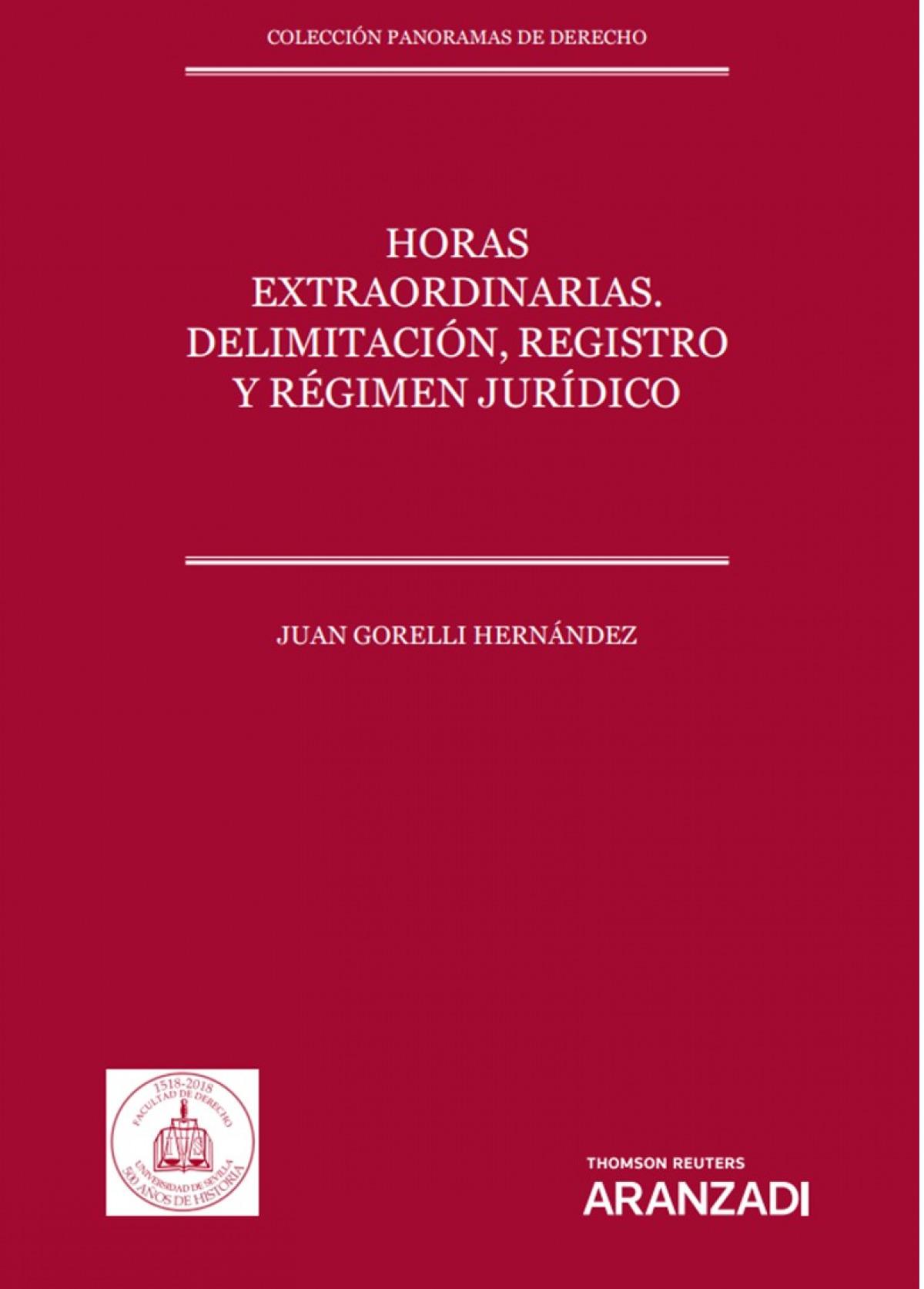 Horas extraordinarias. Delimitación, registro y régimen jur¡dico 9788413455938