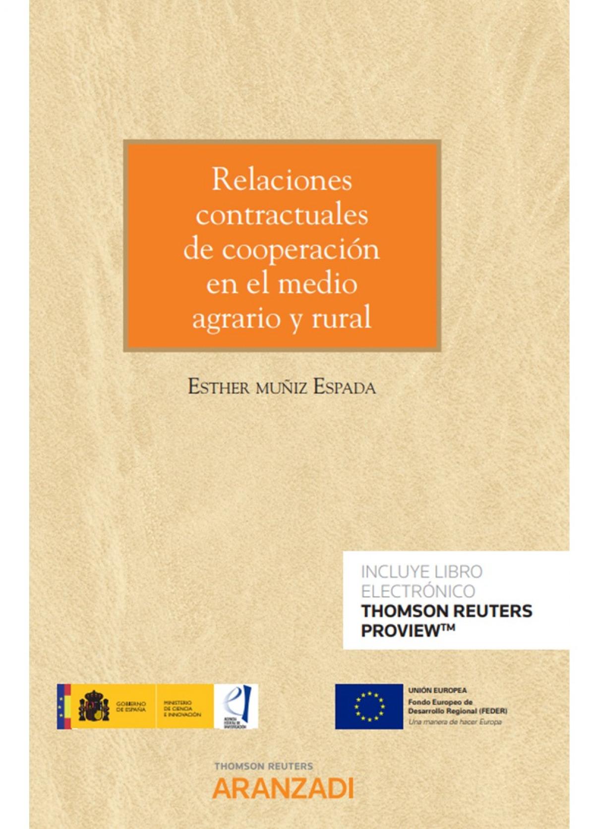 RELACIONES CONTRACTUALES DE COOPERACION EN MEDIO AGRARIO 9788413455969