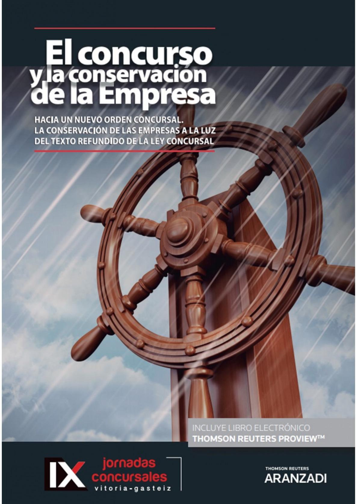 CONCURSO Y LA CONSERVACION EMPRESA HACIA UN NUEVO ORDEN 9788413456324