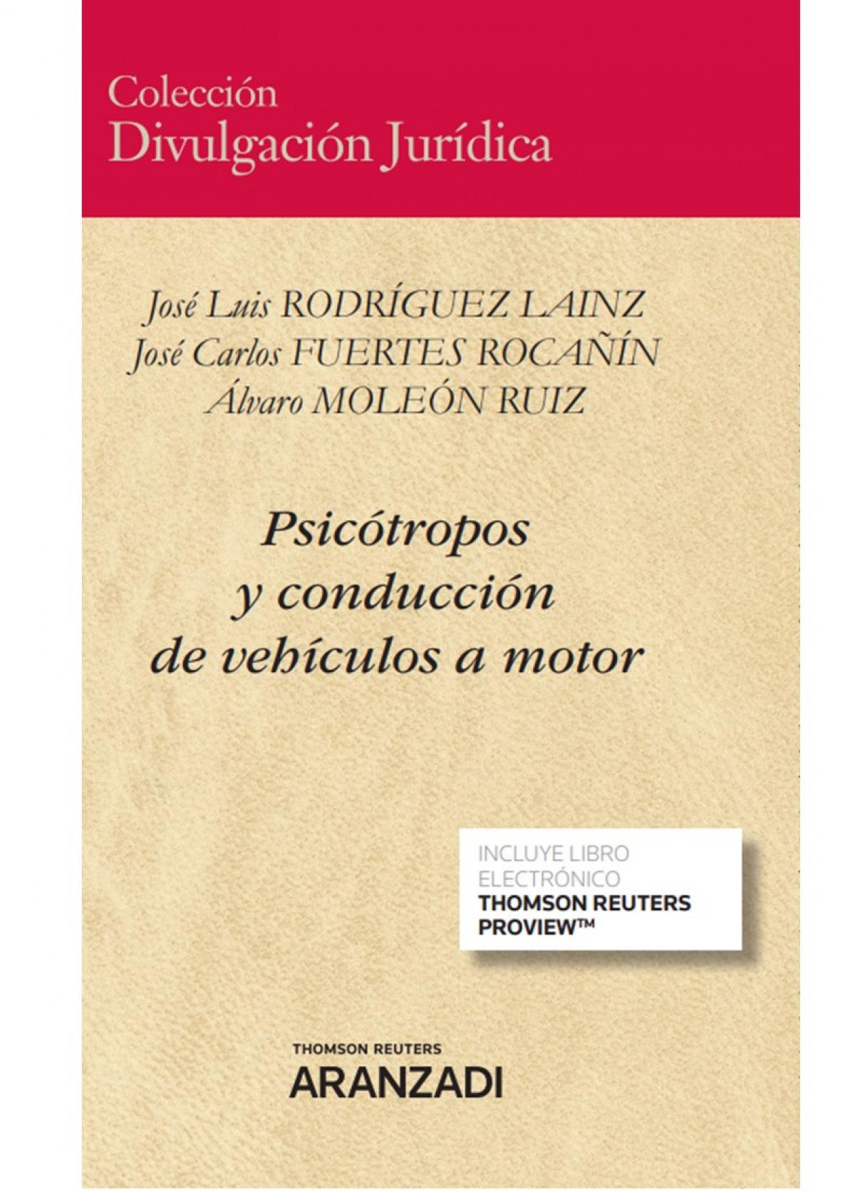 PSICOTROPOS Y CONDUCCION DE VEHICULOS A MOTOR DUO 9788413457352