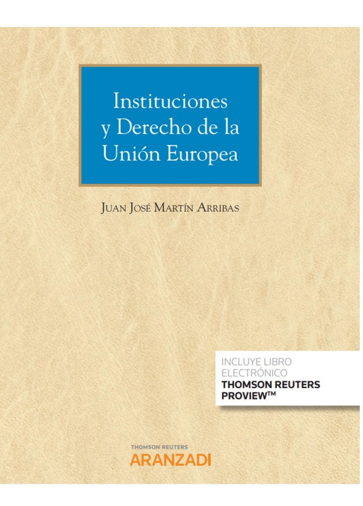 Instituciones y Derecho de la Unión Europea (Papel + e-book) 9788413457390