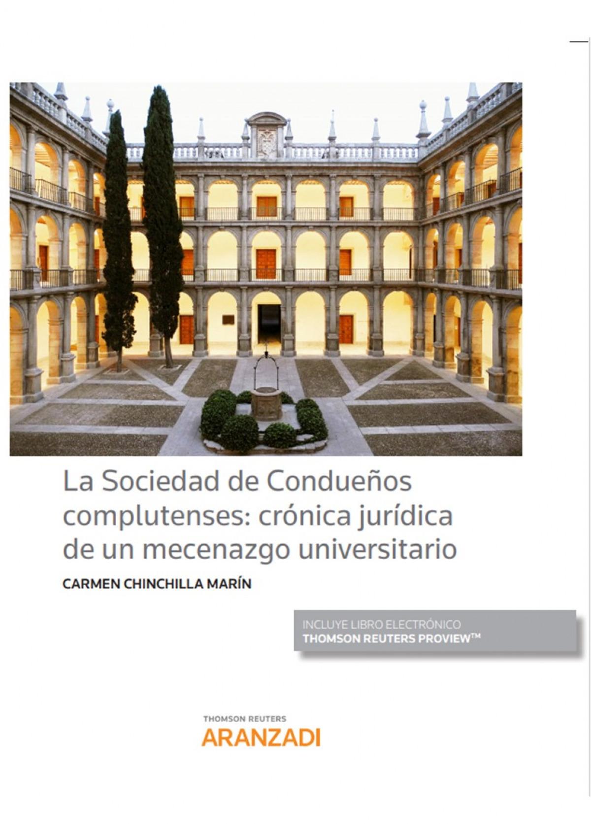 SOCIEDAD DE CONDUEñOS COMPLUTENSES CRONICA JURIDICA MECENAZ 9788413457482