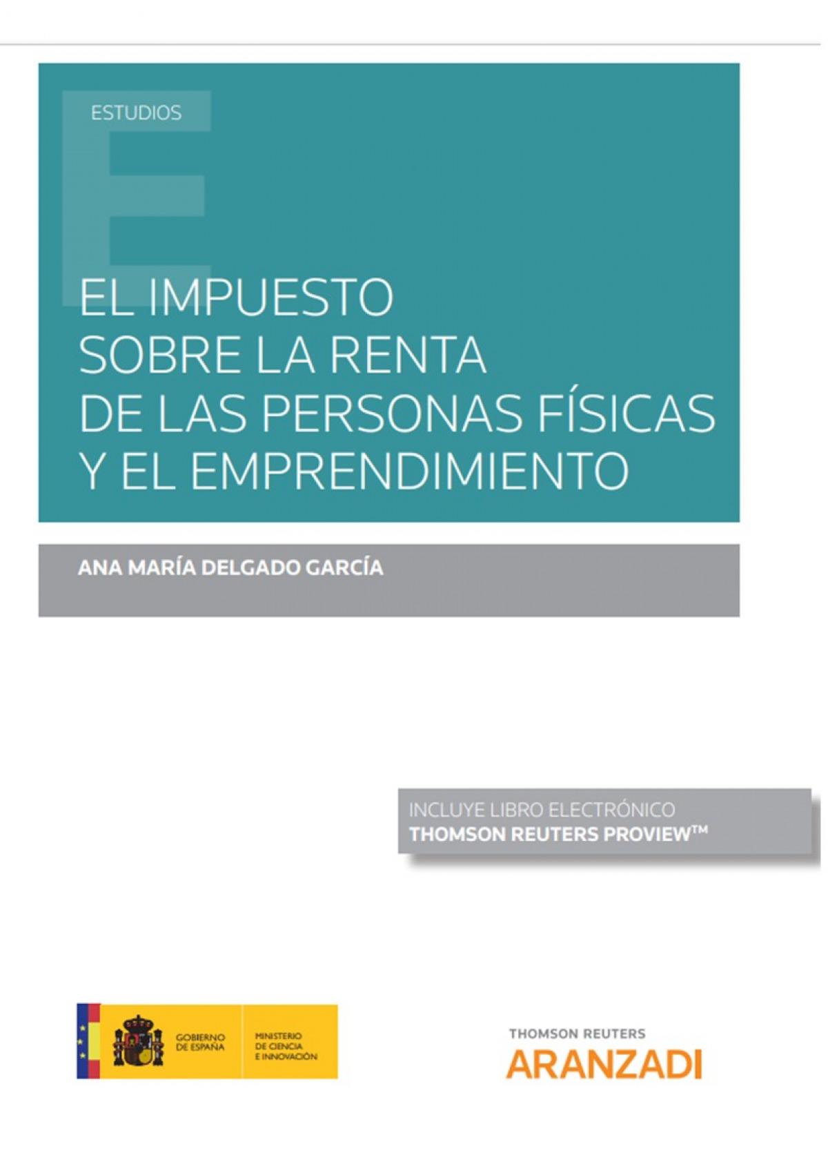Impuesto sobre la renta de las personas f¡sicas y el emprendimien 9788413465210