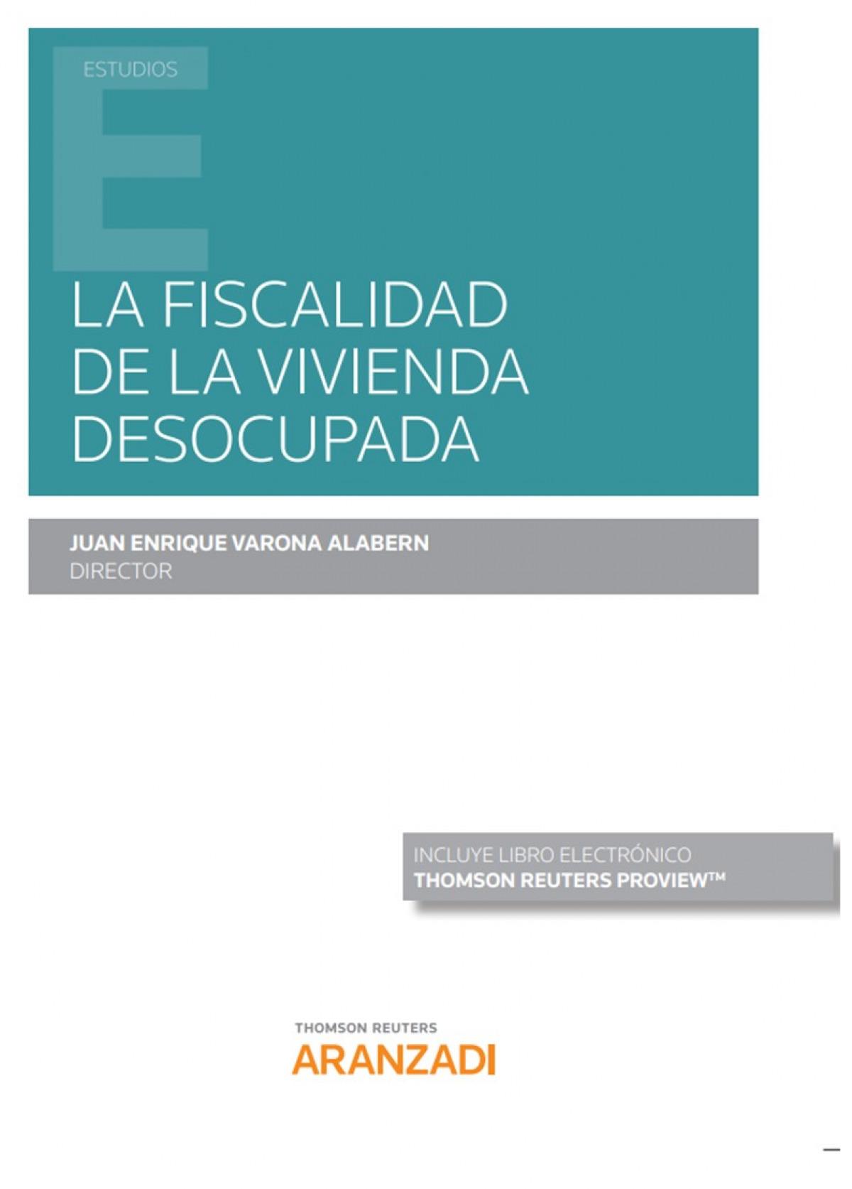 FISCALIDAD DE LA VIVIENDA DESOCUPADA,LA DUO 9788413468198