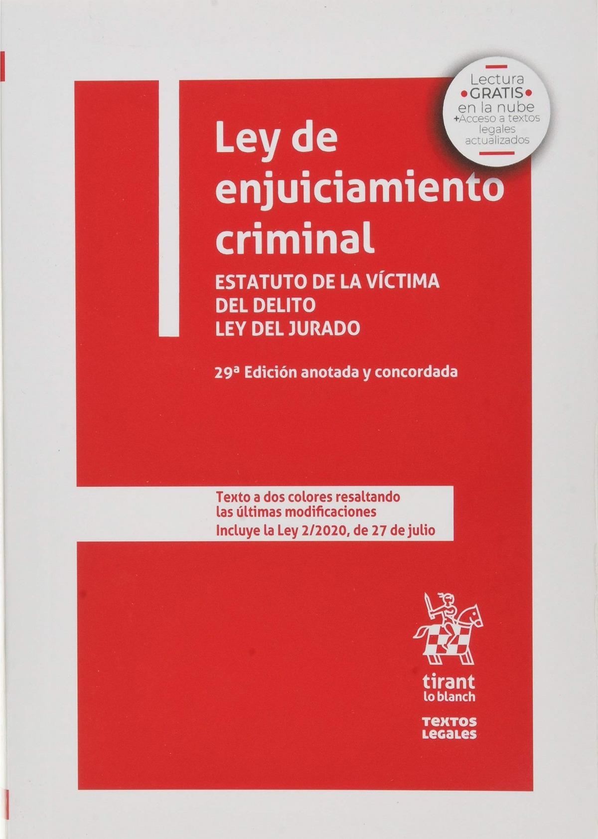 Ley de enjuiciamiento criminal. Estatuto de la V¡ctima del Delito 9788413557960