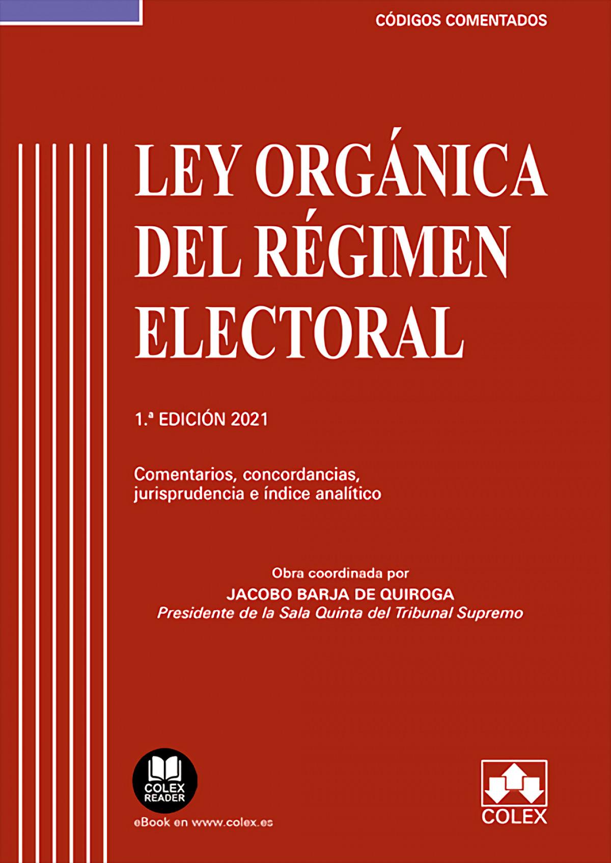 Ley Orgánica del Régimen Electoral - Código comentado 9788413591377