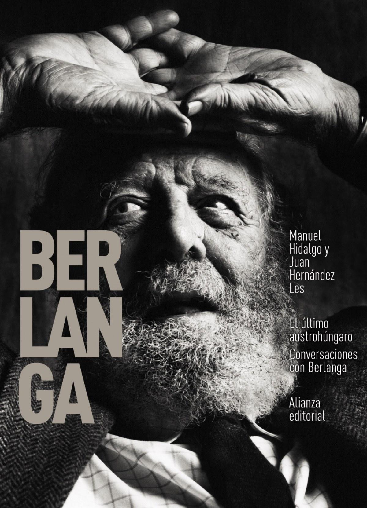 El último austrohúngaro. Conversaciones con Berlanga 9788413621272