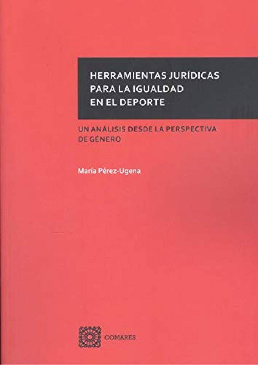 HERRAMIENTAS JURIDICAS PARA LA IGUALDAD EN EL DEPORTE 9788413690056
