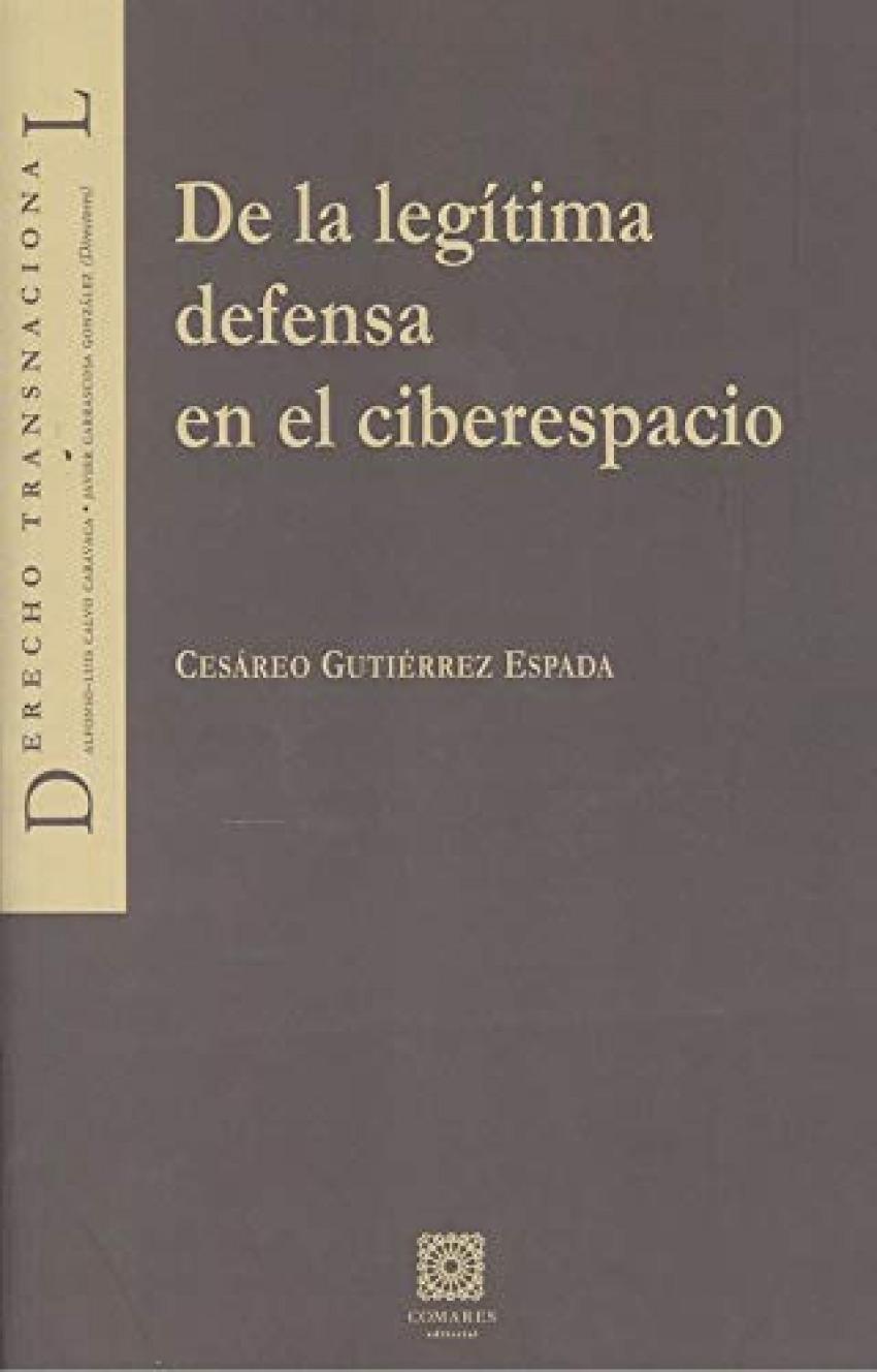 DE LA LEGITIMA DEFENSA EN EL CIBERESPACIO 9788413690476