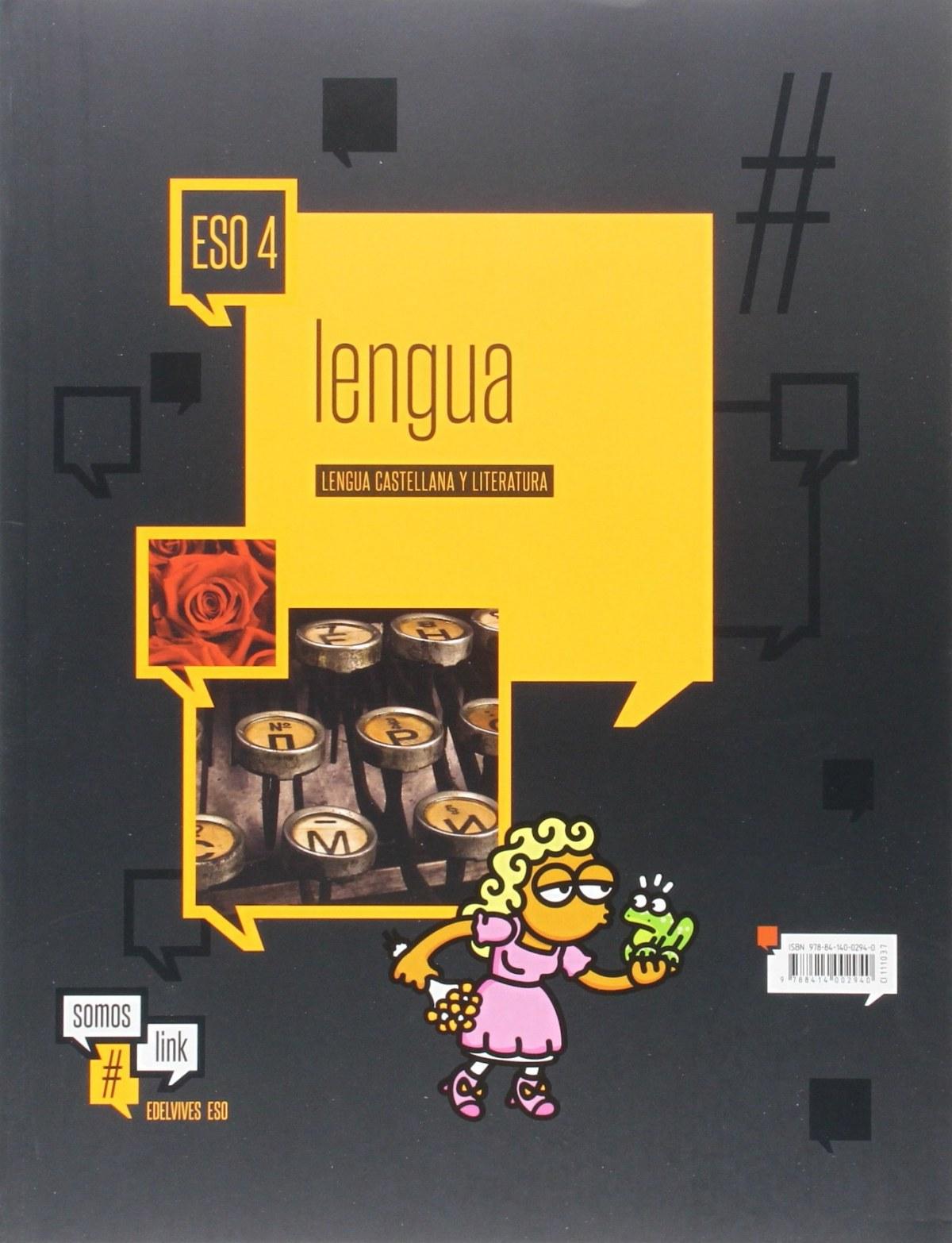 Lengua castellana y literatura 4o.eso. Somoslink 9788414002940