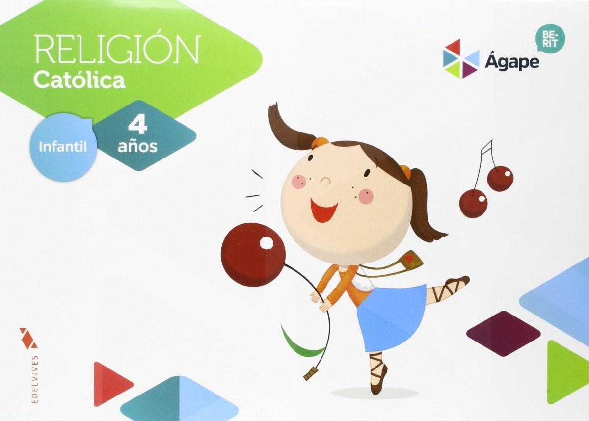 Religión 4 años Agape Berit 9788414004630