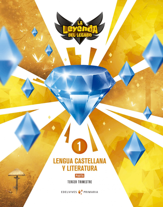 LENGUA 1o.PRIMARIA PAUTA TRIMESTRES. LA LEYENDA DEL LEGADO 2018 9788414013199