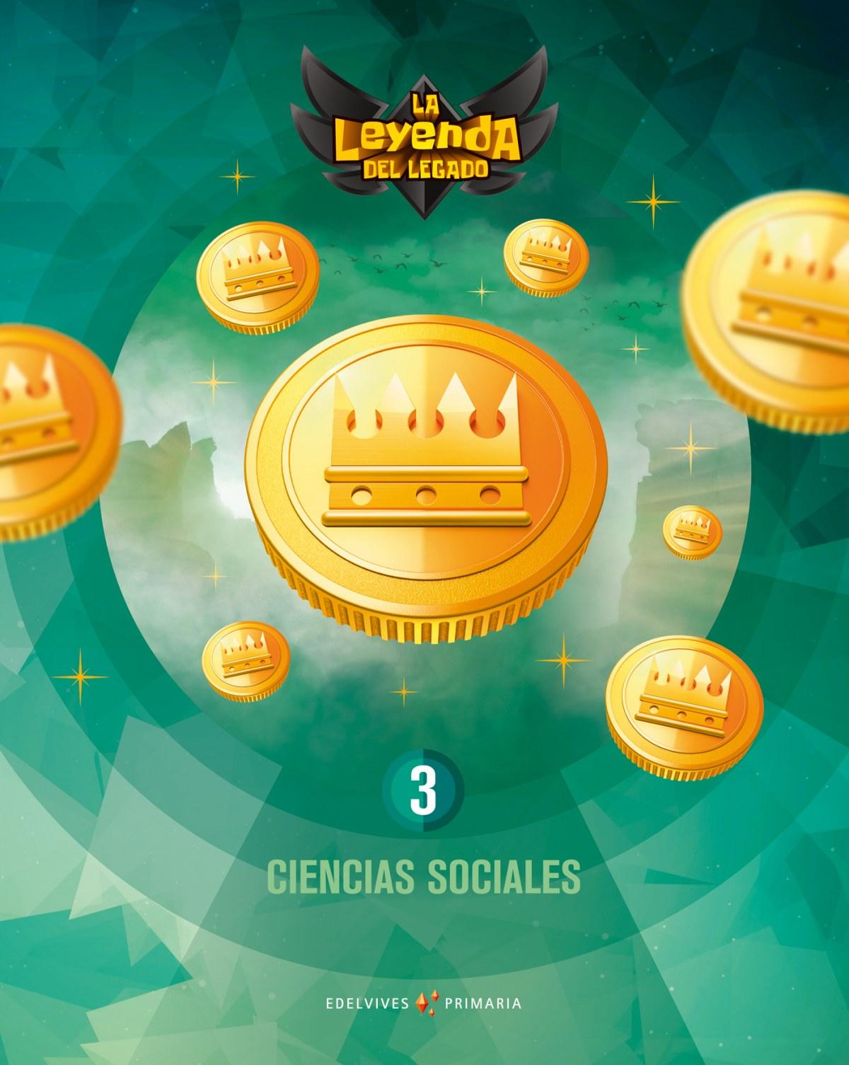 CIENCIAS SOCIALES 3o.PRIMARIA. LA LEYENDA DEL LEGADO. GENÉRICO 9788414016336