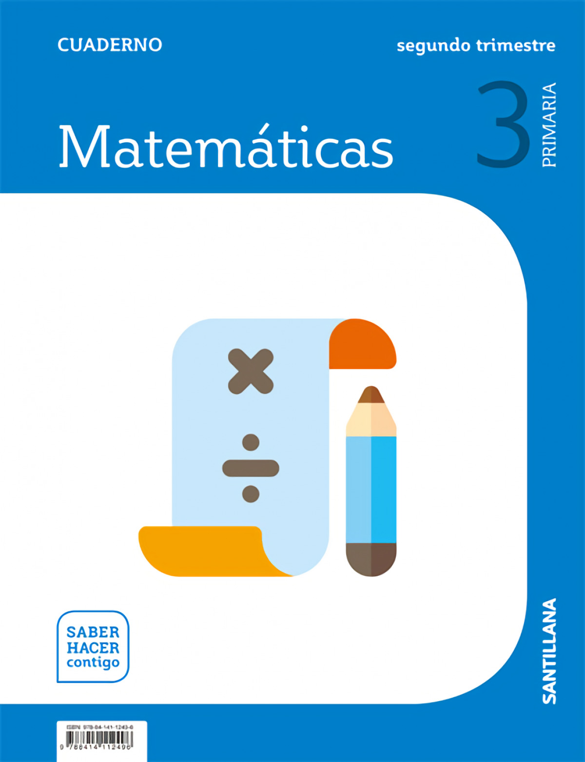 CUADERNO MATEMÁTICAS 2-3o.PRIMARIA. SABER HACER CONTIGO 9788414112496