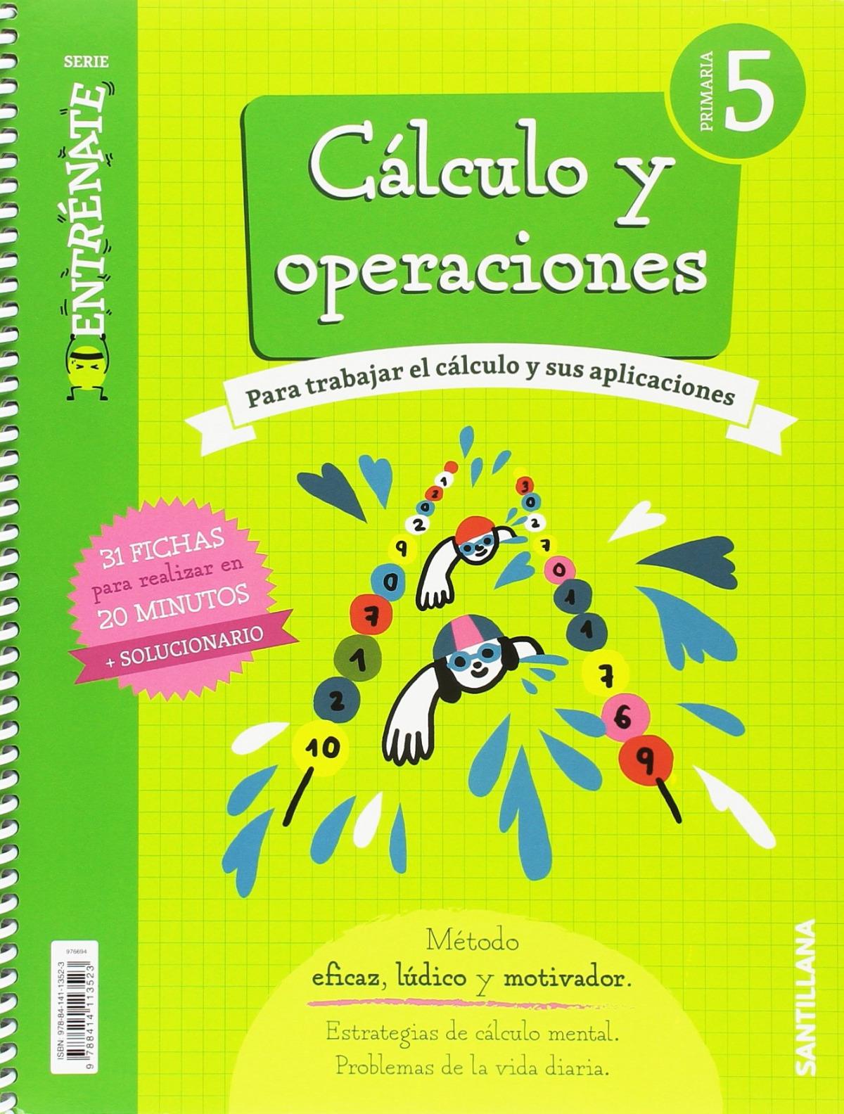 CUADERNO CÁLCULO 5o.PRIMARIA ENTRÉNATE 9788414113523